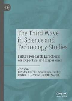 The cover of the edited volume, The Third Wave in Science and Technology Studies